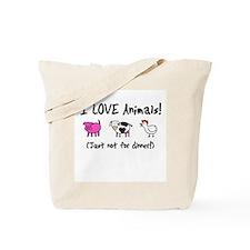Not For Dinner Tote Bag