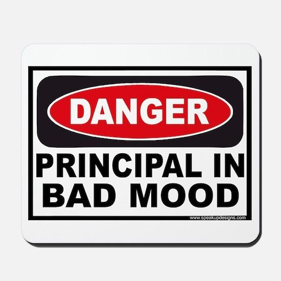 Danger Principal in Bad Mood Mousepad