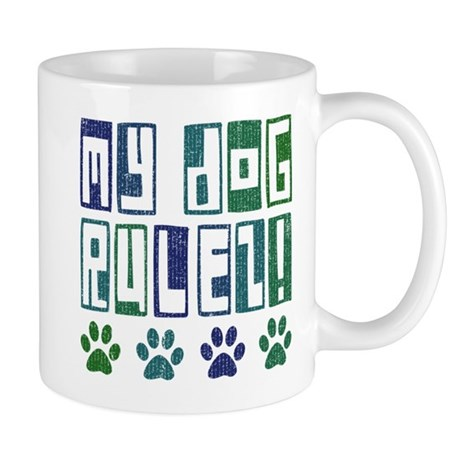 My Dog Rulez! Mug