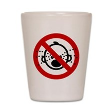 Funny NO Cry Babies Sign Shot Glass