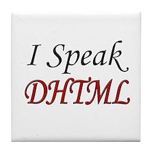 """""""I Speak DHTML"""" Tile Coaster"""