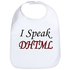 """I Speak DHTML"" Bib"