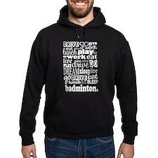 Badminton Gift Hoodie