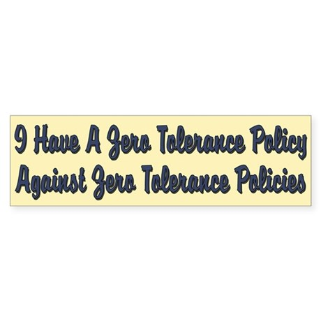 Zero Tolerance for Zero Tolerance Sticker (Bumper)