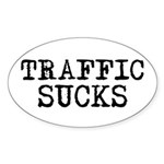 Traffic Sucks Oval Sticker