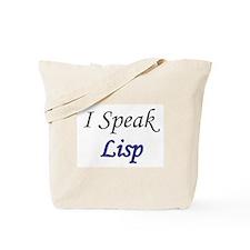 """""""I Speak Lisp"""" Tote Bag"""