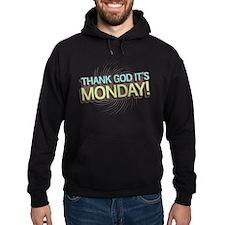 Thank God It's Monday Hoodie