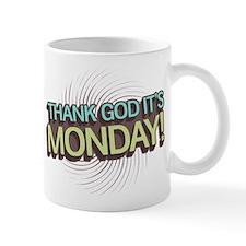 Thank God It's Monday Mug