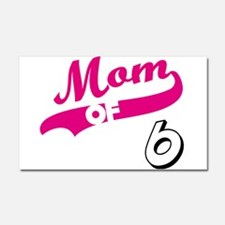 Funny Mom of six Car Magnet 20 x 12