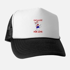CAT-A-LYST FOR LOVE Trucker Hat