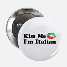Kiss Me I'm Italian Button