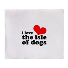 i love the isle of dogs Throw Blanket