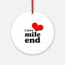 i love mile end Ornament (Round)