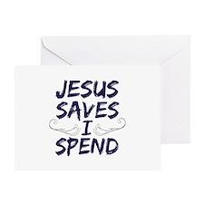 Jesus Saves I Spend Greeting Card
