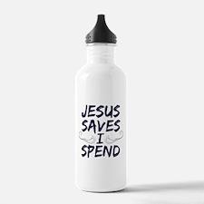 Jesus Saves I Spend Water Bottle