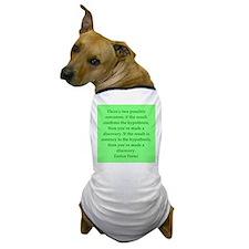 Enrico Fermi quotes Dog T-Shirt
