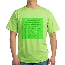 Enrico Fermi quotes T-Shirt