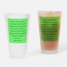 Enrico Fermi quotes Drinking Glass