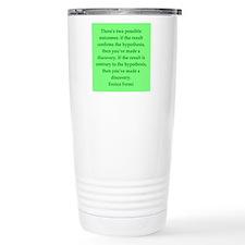 Enrico Fermi quotes Travel Mug