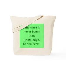 Enrico Fermi quotes Tote Bag