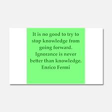 Enrico Fermi quotes Car Magnet 20 x 12