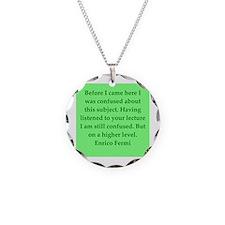 Enrico Fermi quotes Necklace
