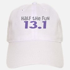 Funny Half the Fun 13.1 Baseball Baseball Cap