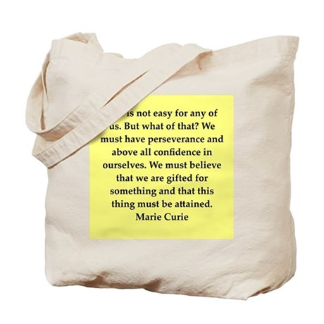 pierre and marie currie quote Tote Bag