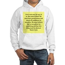 pierre and marie currie quote Hoodie