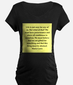 pierre and marie currie quote T-Shirt