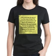 pierre and marie currie quote Tee