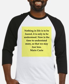 pierre and marie curie quote Baseball Jersey