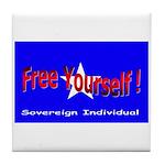 Free Yourself Tile Coaster