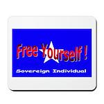 Free Yourself Mousepad