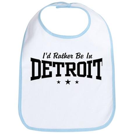 I'd Rather Be In Detroit Bib
