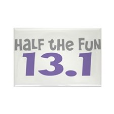 Funny Half the Fun 13.1 Rectangle Magnet