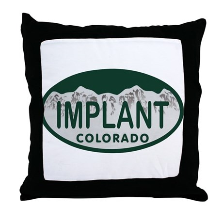 Implant Colo License Plate Throw Pillow