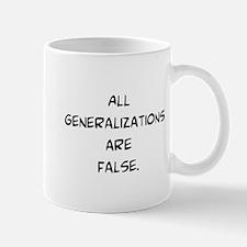 generalizations are false Mug