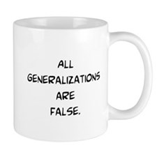 generalizations are false Mug