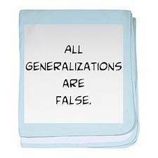 generalizations are false baby blanket