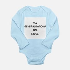 generalizations are false Long Sleeve Infant Bodys