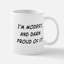 modest and darn proud Mug