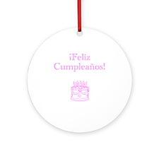 Spanish Birthday Pink Ornament (Round)