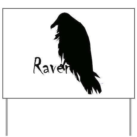 Black Raven on Raven Yard Sign