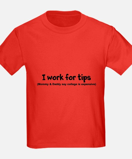I work for tips T