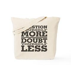 Question & Doubt Tote Bag