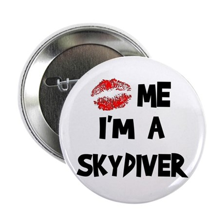 "Kiss Me I'm A Skydiver 2.25"" Button (100 pack)"