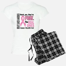 Yes They're Fake Breast Cancer Pajamas