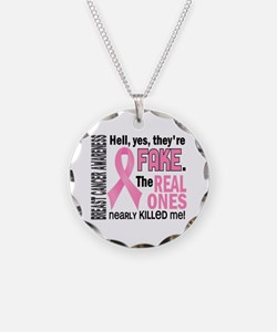 Yes They're Fake Breast Cancer Necklace