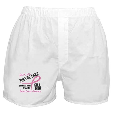 Yes They're Fake Breast Cancer Boxer Shorts